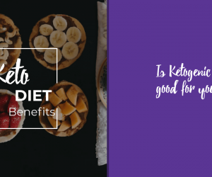 Benefits of a Keto Diet