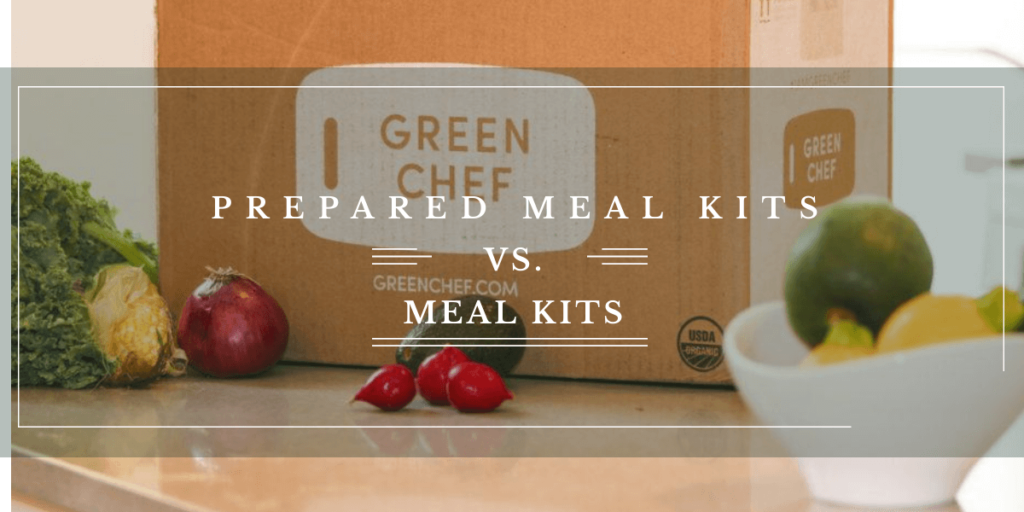 Meal Kits Vs Prepared Meal Delivery Service