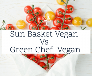 Sun Basket Vegan vs Green Chef Vegan